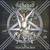 Sathanas - Flesh For The Devil, MCD