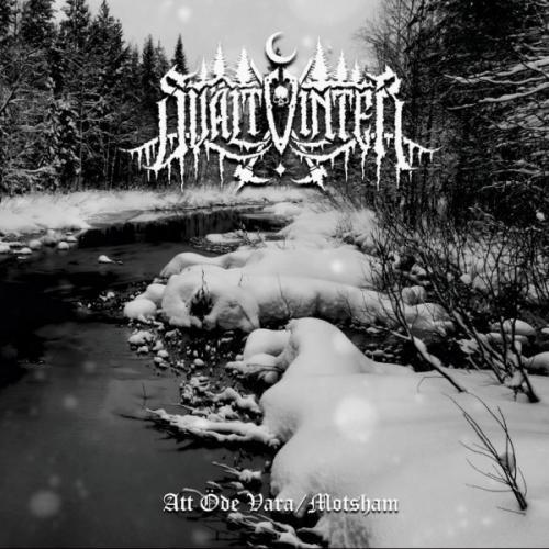 Svältvinter - Att Öde Vara/Motsham, CD