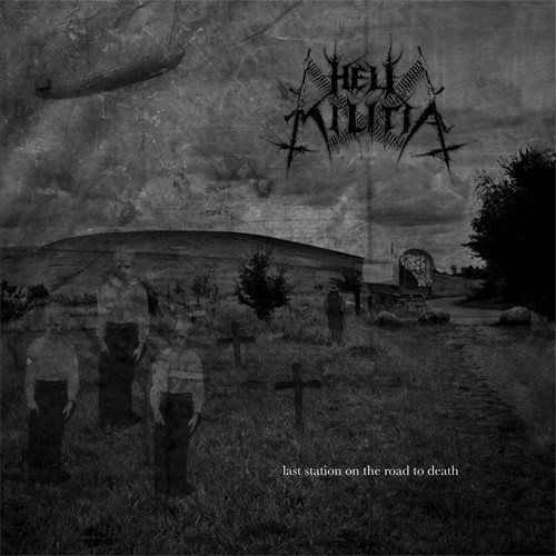 Hell Militia - Last Station On The Road To Death, CD DIGIBOOK