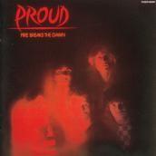 Proud - Fire Breaks The Dawn, CD