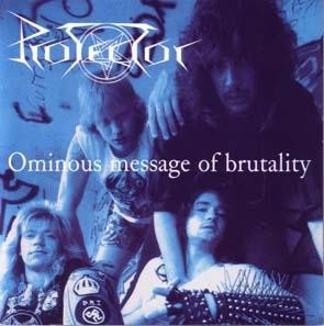 Protector - Ominous Message Of Brutality, CD