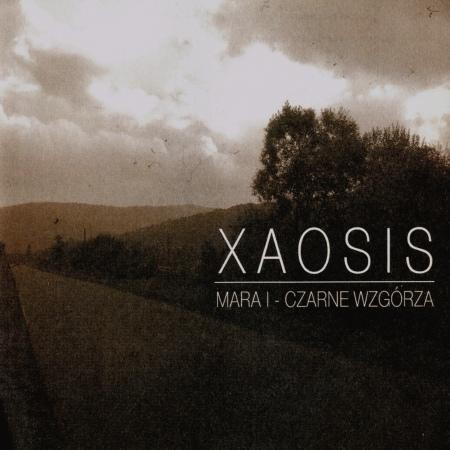 Xaosis - Mara I : Czarne Wzgorza, CD