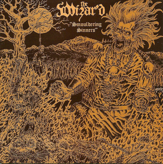 """The Wizar'd – Smouldering Sinners, 7"""""""