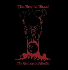 The Devil's Blood - The Graveyard Shuffle, 7""