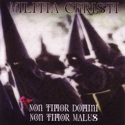 Militia Christi - Non Timor Domini Non Timor Malus, CD