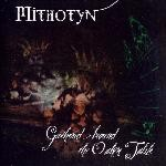 Mithotyn - Gathered Around The Oaken Table, CD
