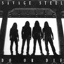 Savage Steel - Do Or Die, CD