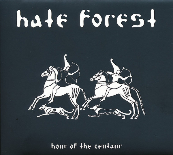 Hate Forest ‎– Hour Of The Centaur, DigiCD