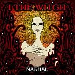 I The Witch - Nagual, DigiCD
