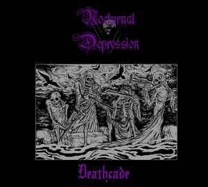 Nocturnal Depression - Deathcade, DigiCD