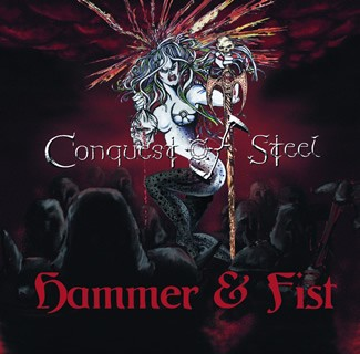 Conquest Of Steel - Hammer & Fist, CD