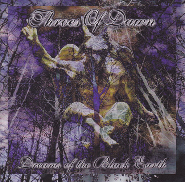 Throes Of Dawn - Dreams Of The Black Earth, CD