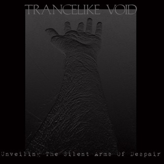 Trancelike Void - Unveiling The Silent Arms Of Despair, MCD