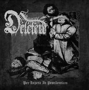 Deletere - Per Aspera Ad Pestilentiam, MCD