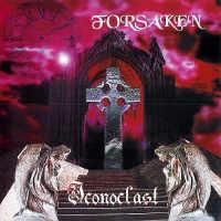 Forsaken - Iconoclast, MCD