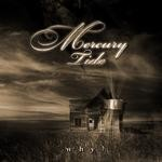 Mercury Tide - Why?, CD