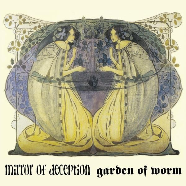 Mirror Of Deception/Garden Of Worm - Split, LP