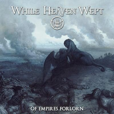 While Heaven Wept - Of Empires Forlorn, 2LP