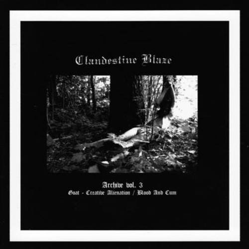 Clandestine Blaze - Archive Vol. 3, CD