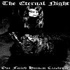 The Eternal Night - Our Failed Human Existence, CD